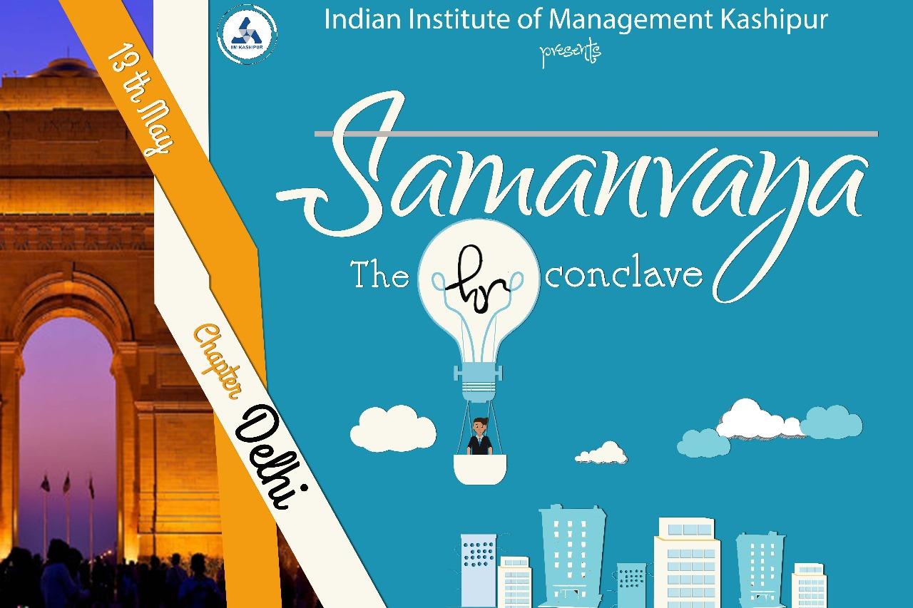 Samanvaya 2018: Delhi Chapter – The IIM Kashipur Blog